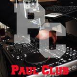 Dj Raull M live @ Paul Club - Usual Saturday