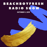 BeachBoyFresh Show Episode #96 (10.9.2019) Grown Folk Vibes: Bill Withers, The Rolling Stones + More
