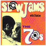 Soul Cool Records/ Stan Lee - Slow Jams of the 70s
