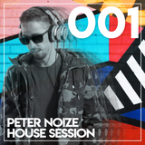 Peter Noize House Session 001