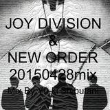 Joy Division & New Order Mix (Plastic-Mix20150428)