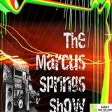 The Marcus Springs Show 2015.11.04