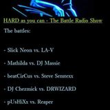 HARD as you can - The Battle Radio Show (22.08.2014)