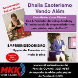 Programa Dhalia Esoterismo Vendo Alem 01.08.2017 - Fatima Moral Rita Patriani e Victor Okuma
