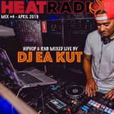 HIPHOP & RNB MIX #4 - DJ EA KUT (APRIL 2019) @HEATRADIOONLINE.COM