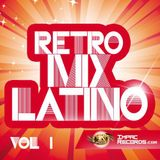 Retro Mix Latino Vol 1 By Dj Rivera Ft Chamba Dj I.R.