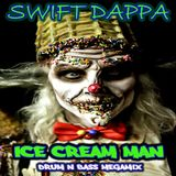 Swift Dappa - Ice Cream Man Megamix [2012]