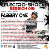 Fabbry One - Electro Shock Session 018 RadioShow2016