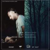 Echo Daft Presents - Audioven EP //27 By Echo Daft