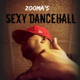 Zooma's SEXY DANCEHALL