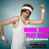 Work Hard Play Hard - Gym Sessions E02