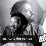 Soundwall Podcast #246: Nuno Dos Santos
