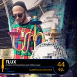 FLUX 44 // Guestmix: Disabnormal