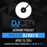 DJ Ray-D - DJcity DE Podcast - 15/04/14