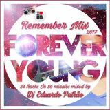 80s Remember Mix - 'Forever Young' Mixed by Dj Eduardo Patrão