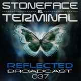 The Dj's Stoneface & Terminal Reflected Broadcast 37