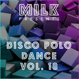 Milk - Disco Polo Dance vol. 18