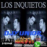 Mix Los Inquietos (d[-_-]b)DjYunior