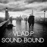Vlad:P - Sound Bound  //18.11.2013//