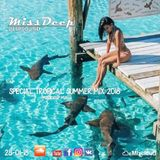 MissDeep ♦ Special Tropical Summer Mix ♦ Deep House Vocal Sessions Dance Mix 28-01-18 ♦ by MissDeep