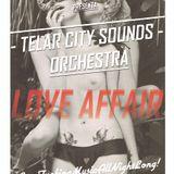 TelarCitySoundsOrchestra (Jackin'I'm! & Audiomasón) @ LOVE AFFAIR