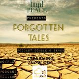 """ILLEGAL PEACE - Podcast Double O Seven """"Forgotten Tales"""""""