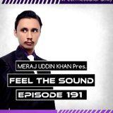 Meraj Uddin Khan Pres. Feel The Sound Ep. 191