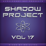 MK-Ultra - Shadow Project Vol. 17
