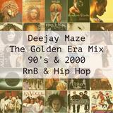 DEEJAY MAZE - THE GOLDEN ERA MIX _ 90's & 2000 RnB & Hip Hop