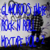 Glamorous Indie, Rock n' Roll Mixtape Vol.2 - DITA