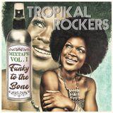 Los Tropikal Rockers- Mixtape Vol.1 Funky To The Bone