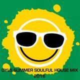 DYLS SUMMER SOULFUL HOUSE MIX 2016