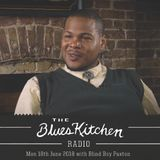 THE BLUES KITCHEN RADIO: 18 JUNE with BLIND BOY PAXTON