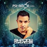 Shadow Chronicles - Psy-Nation Radio 021 exclusive mix