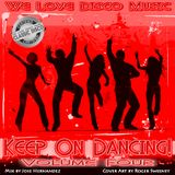 Keep On Dancing Disco Mix Vol 4 by DeeJayJose