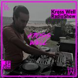 Kross Well RadioShow #260