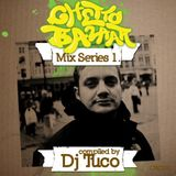 Ghetto Bazar Mix Series 1. by Dj Tuco