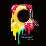 "GIO Ep. # 194 ""Trance Rules"" Vol. 76"