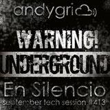 andygri | En Silencio [september tech session #413]