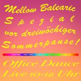 Office Dance Nr. 74 - Mellow Balearic Spezial