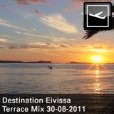Destination Eivissa Terrace Mix 30-08-2011