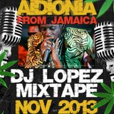 DJ LOPEZ - SPECIAL AIDONIA - MIXTAPE NOV 2013