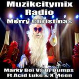 Marky Boi Vs Dj Dumpz Ft Acid Luke & X Meen - Merry Christmas