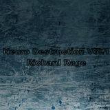 Richard Rage - Neuro Destruction Vol. 1