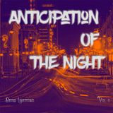 Anticipation Of The Night 06