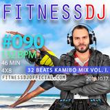 FitnessDJ's 4x8 Aerobic Mix #090 - 132 bpm - 46 min | 32 Beats Kamibo Mix Vol 1. | 2018.10.17.