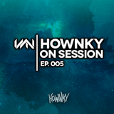 Hownky On Session - Ep.5