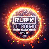 Rub!k Presents Outbound Radio Episode 018 (Progressive trance, uplifting trance & vocal trance)