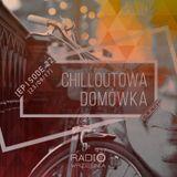 Chilloutowa Domówka # 22 pres. QUEST @ Radio Września 93.7 FM / 23.09.2017