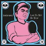 SHEN MAO PT. 1 Live mix by STUF